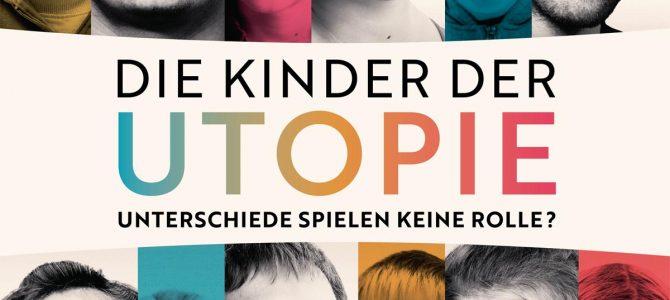 """Dokumentarfilm """"Die Kinder der Utopie"""" – bundesweiter Aktionstag am 15. Mai 2019"""