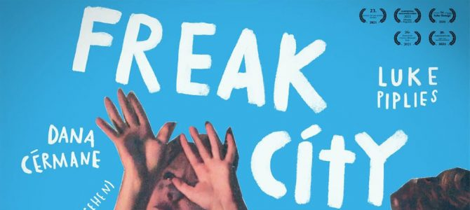 Freak City – der Film ist da!